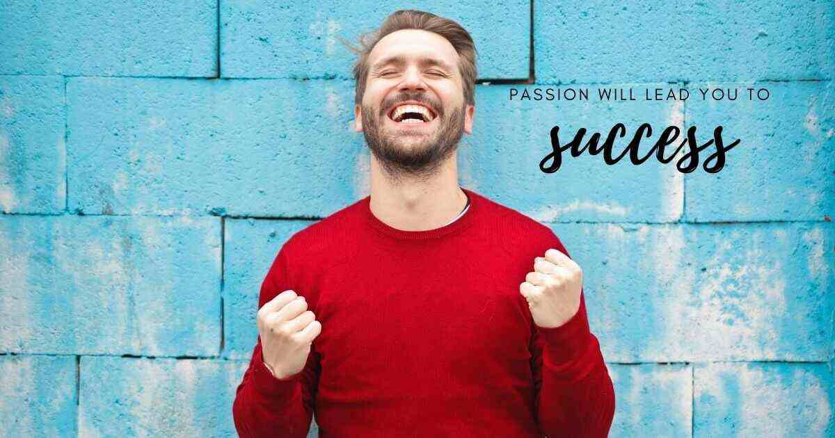 passion is the key to success InBooming Blog