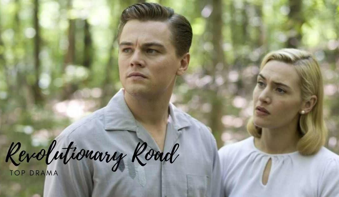 Courage to see hopeless emptiness – Revolutionary Road